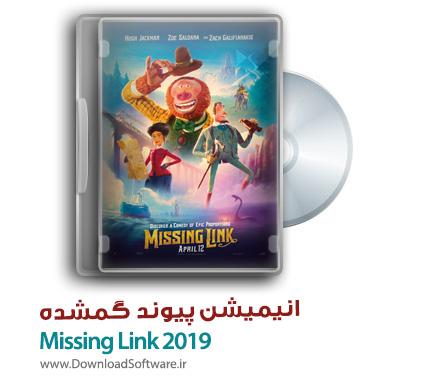دانلود رایگان انیمیشن کمدی پیوند گمشده Missing Link 2019 WEB-DL