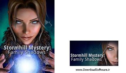 دانلود بازی Stormhill Mystery Family Shadows برای کامپیوتر