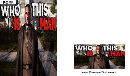 دانلود بازی Who Is This Man برای کامپیوتر