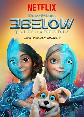 دانلود فصل دوم انیمیشن 3Below: Tales of Arcadia 2019
