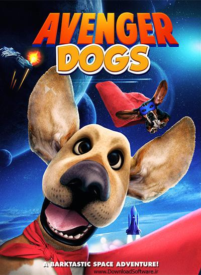 دانلود انیمیشن Avenger Dogs 2019 با کیفیت 1080p