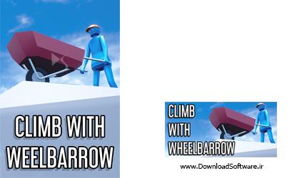 دانلود بازی Climb With Wheelbarrow برای کامپیوتر