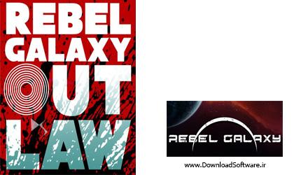 دانلود بازی Rebel Galaxy Outlaw برای کامپیوتر