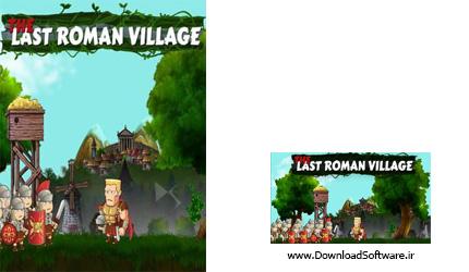 دانلود بازی The Last Roman Village برای کامپیوتر