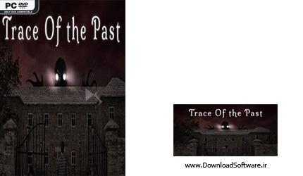 دانلود بازی Trace Of The Past برای کامپیوتر