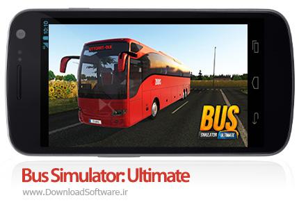 دانلود بازی Bus Simulator: Ultimate بازی شبیه ساز رانندگی اتوبوس اندروید