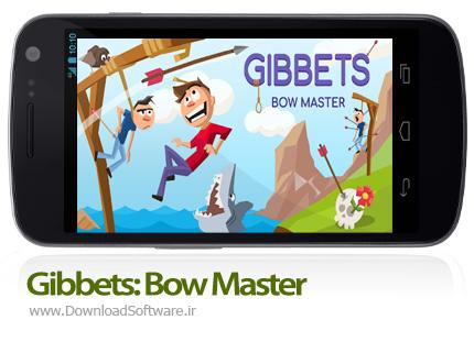 دانلود بازی Gibbets Bow Master