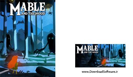 دانلود بازی Mable and The Wood برای کامپیوتر
