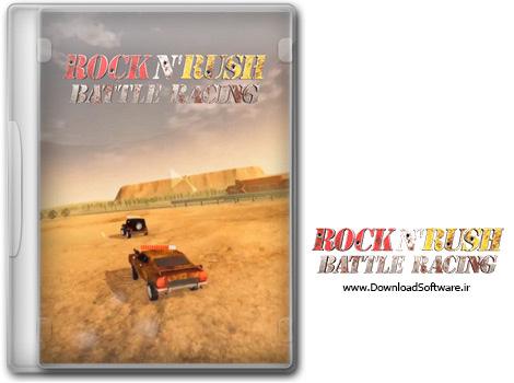 دانلود بازی Rock n Rush Battle Racing برای کامپیوتر