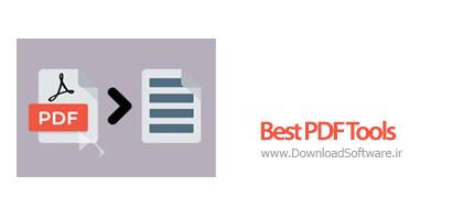 دانلود Best PDF Tools نرم افزار ویرایش PDF و ایجاد تغییرات در آن