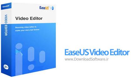دانلود EaseUS Video Editor نرم افزار ویرایشگر فیلم برای کامپیوتر