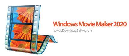 دانلود Windows Movie Maker 2020 نرم افزار ویندوز مووی میکر برای ویندوز 10