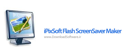 دانلود iPixSoft Flash ScreenSaver Maker نرم افزار ساخت اسکرین سیور فلش در ویندوز
