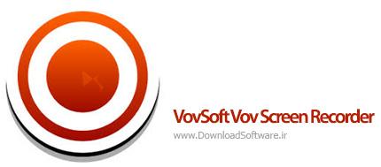 دانلود VovSoft Vov Screen Recorder بهترین برنامه ضبط صفحه کامپیوتر