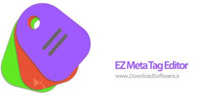 دانلود EZ Meta Tag Editor نرم افزار ویرایش تگ آهنگ