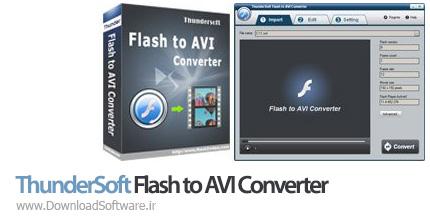 دانلود ThunderSoft Flash to AVI Converter تبدیل فایل فلش به AVI برای کامپیوتر