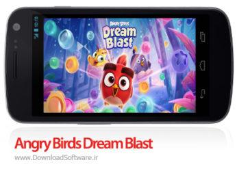 دانلود Angry Birds Dream Blast بازی انفجار پرندگان خشمگین اندروید