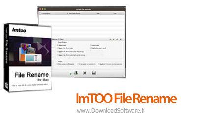 دانلود ImTOO File Rename نرم افزار تغییر اسم فایل ها