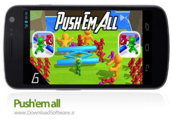 دانلود Push'em all - بازی موبایل هل دادن رقبا برای اندروید