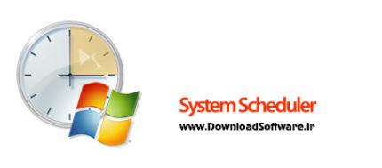 دانلود System Scheduler Pro x64 برنامه ای برای زمان بندی کارها در ویندوز