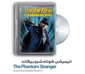 دانلود انیمیشن کوتاه شبح بیگانه The Phantom Stranger با کیفیت 1080p