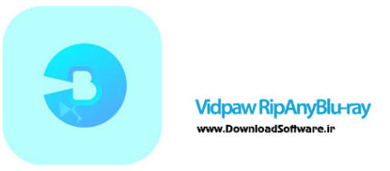 دانلود Vidpaw RipAnyBlu-ray نرم افزار ریپ ویدیوهای بلوری