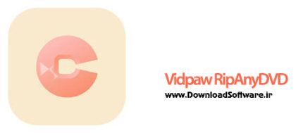 دانلود Vidpaw RipAnyDVD بهترین نرم افزار ریپ دی وی دی