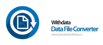 دانلود Withdata Data File Converter نرم افزار تبدیل انواع پرونده ها و اسناد