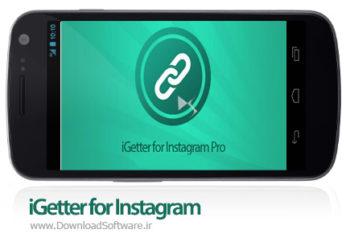 نرم افزار iGetter for Instagram Pro دانلود عکس و ویدیو از اینستاگرام اندروید