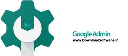 دانلود Google Admin برنامه گوگل ادمین اندروید