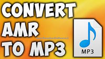دانلود AMR To MP3 Converter Software نرم افزار تبدیل فرمت صوتی AMR به MP3