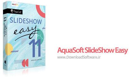 دانلود AquaSoft SlideShow Easy نرم افزار ساخت اسلاید شو برای کامپیوتر
