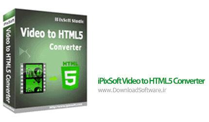دانلود iPixSoft Video to HTML5 Converter نرم افزار تبدیل فیلم به HTML5