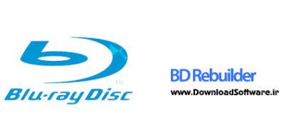 دانلود BD Rebuilder برنامه تبدیل بلوری به دی وی دی