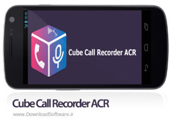 دانلود Cube Call Recorder ACR نرم افزار ضبط مکالمات تلفنی اندروید بدون بوق