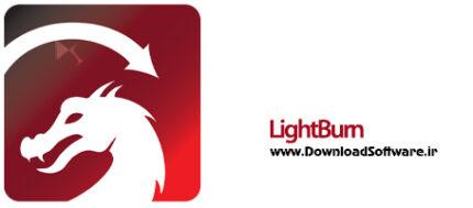 دانلود LightBurn x64 - نرم افزار طراحی، ویرایش و کنترل برش لیزری