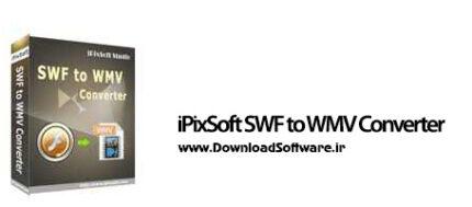 دانلود iPixSoft SWF to WMV Converter نرم افزار تبدیل SWF به WMV