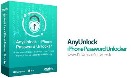 دانلود AnyUnlock - iPhone Password Unlocker - نرم افزار پيدا كردن پسورد آيفون
