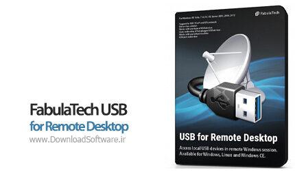 دانلود FabulaTech USB for Remote Desktop نرم افزار مدیریت USB در ریموت دسکتاپ