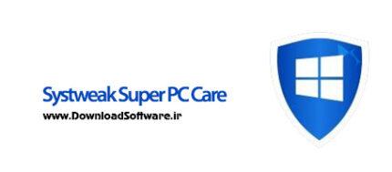 دانلود Systweak Super PC Care - نرم افزار تمیز کننده ویندوز 10
