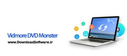 دانلود Vidmore DVD Monster x64 - نرم افزار تبدیل فایل های تصویری دی وی دی