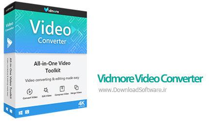 دانلود Vidmore Video Converter x64 - نرم افزار کامل مبدل ویدیویی