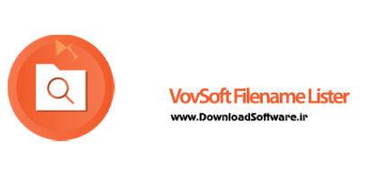 دانلود VovSoft Filename Lister + Portable نرم افزار ایجاد لیستی از فایل ها برای ویندوز