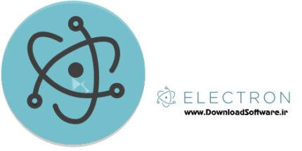 دانلود Electron x86/x64 – پلتفرم رایگان برای ساخت نرم افزار ویندوز/ لینوکس/ مک