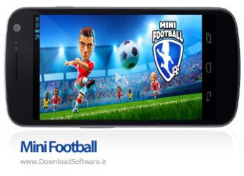 دانلود مینی فوتبال Mini Football بازی فوتبال آنلاین اندروید