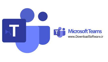 دانلود Microsoft Teams Win/Mac – نرم افزار مایکروسافت تیمز