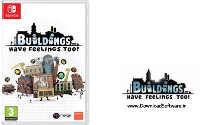 دانلود بازی Buildings Have Feelings Too برای PC