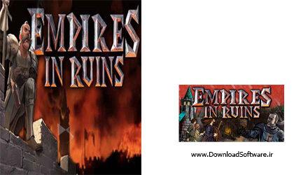دانلود بازی Empires in Ruins برای PC