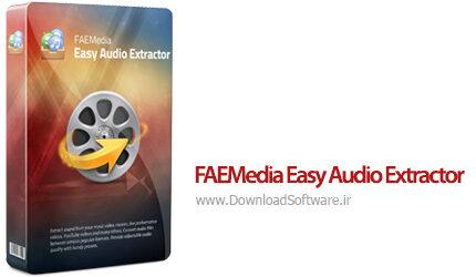 دانلود FAEMedia Easy Audio Extractor - نرم افزار استخراج صوتی