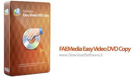 دانلود FAEMedia Easy Video DVD Copy - نرم افزار کپی فیلم های دی وی دی